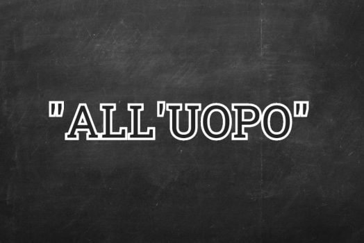 """All'Uopo"": cosa significa?"