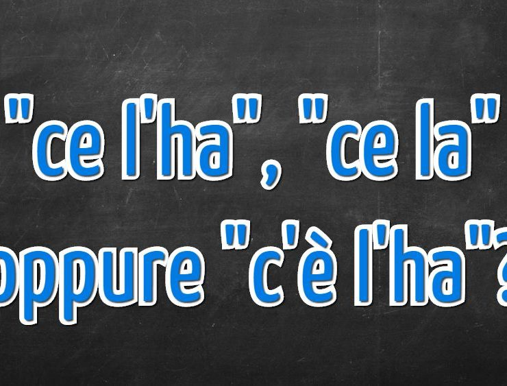 """Si scrive """"ce l'ha"""", """"ce la"""" oppure """"c'è l'ha""""?"""