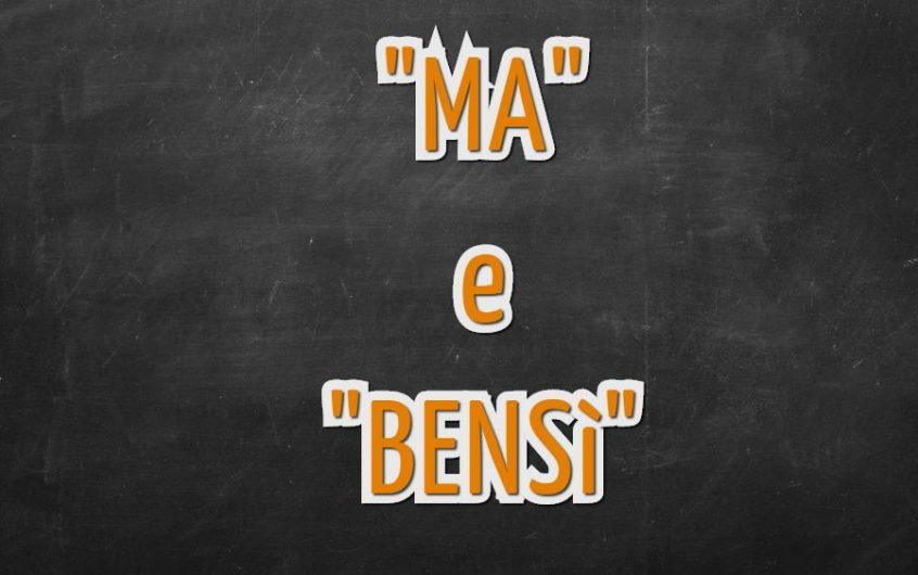 """Come utilizzare correttamente """"ma"""" e """"bensì"""""""