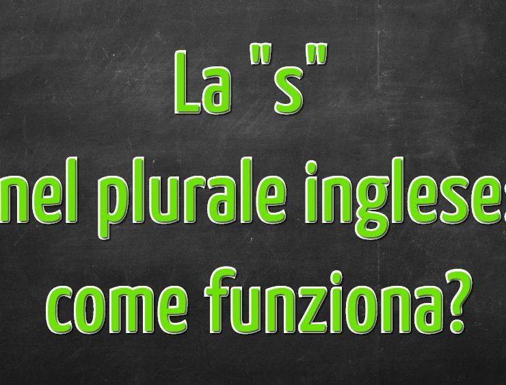 """La """"s"""" finale nel plurale delle parole inglesi: regole ed eccezioni"""